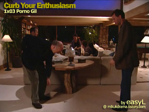 [한글] Curb Your Enthusiasm 1x03 Porno Gil