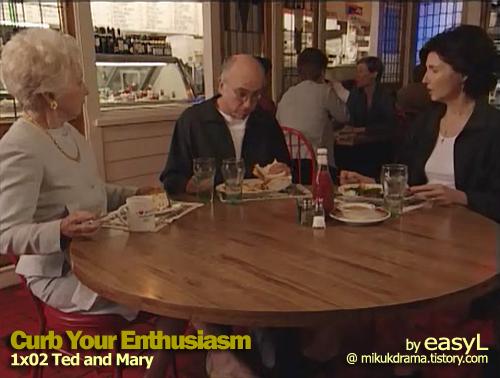 [한글] Curb Your Enthusiasm 1x02 Ted and Mary